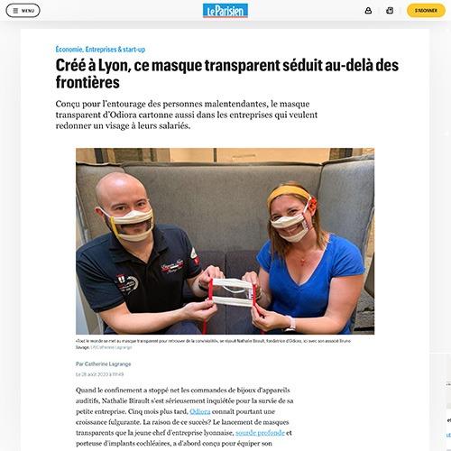 Le Parisien : créé à Lyon, ce masque transparent séduit au-delà des frontières. Conçu pour l'entourage des personnes malentendantes, le Masque Sourire® d'Odiora se destine aussi aux personnes voulant retrouver de l'humanité dans leurs échanges